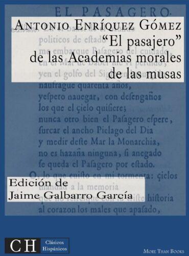 """""""El Pasajero"""", de las Academias morales de las musas"""