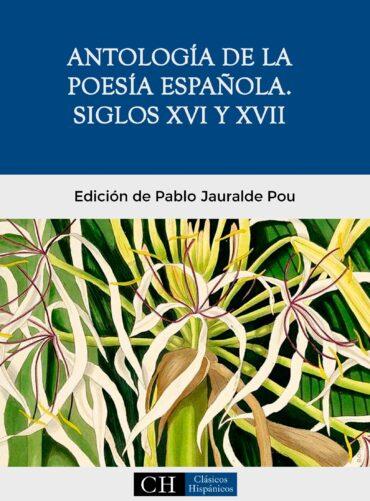 Antología de la poesía española. Siglos XVI y XVII